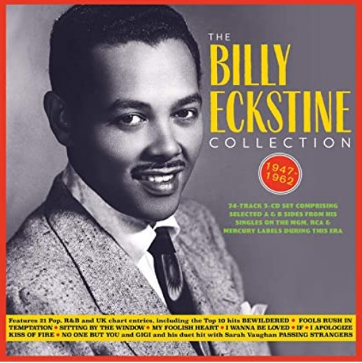 ALBUM REVIEW: BILLY ECKSTINE – THE BILLY ECKSTINE COLLECTION 1947-1962 (Acrobat Records)