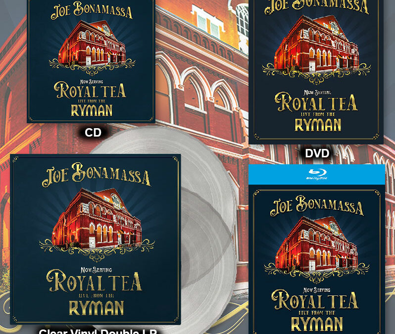 "Joe Bonamassa announces new live album ""Now Serving: Royal Tea – Live From The Ryman"""