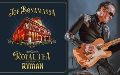 "JOE BONAMASSA'S ""NOW SERVING: ROYAL TEA LIVE FROM THE RYMAN"""