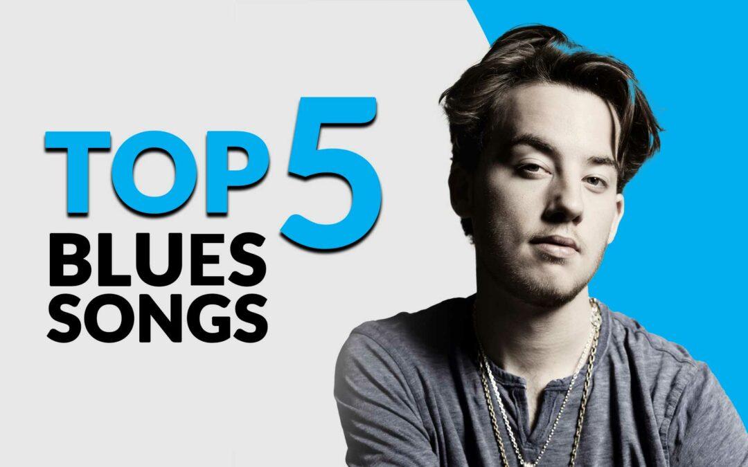 Top 5 Blues Songs – Quinn Sullivan