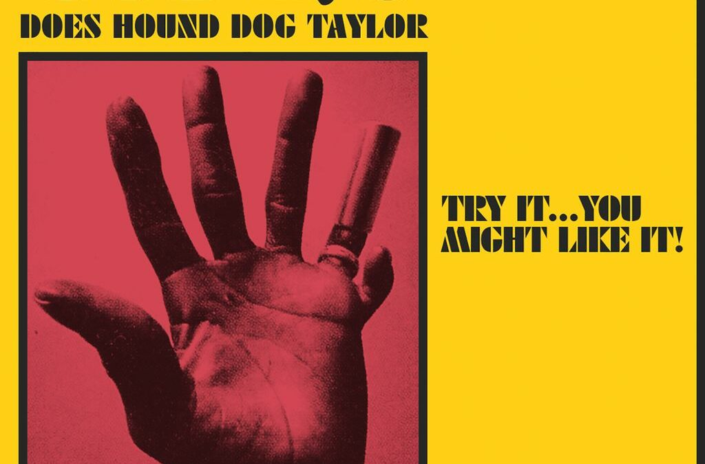 GA-20 DOES HOUND DOG TAYLOR Set For Aug 20 Release On Colemine Records