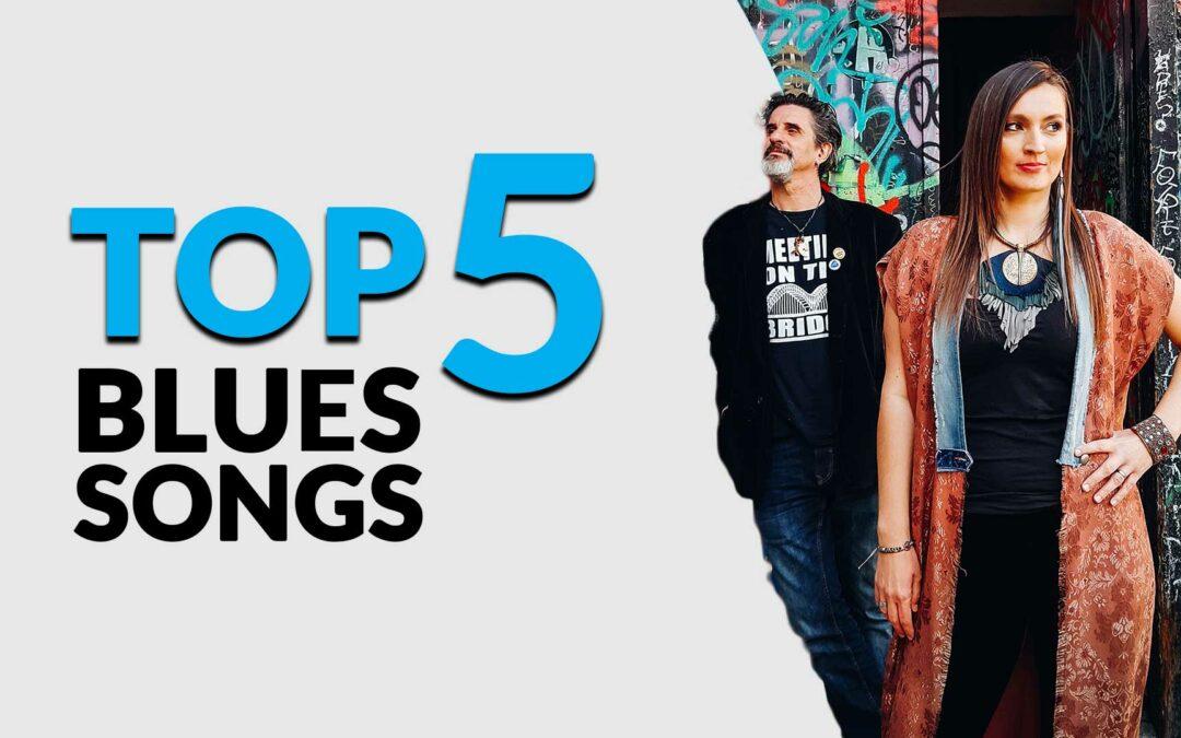The Sunnysiders – Top 5 Blues Songs