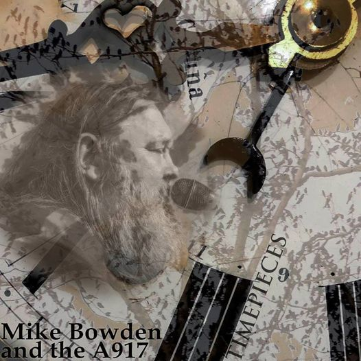 Mike Bowden & The A 917 – Timepieces: Album review